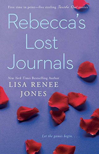 Rebecca's Lost Journals (Inside Out Series) by [Jones, Lisa Renee]