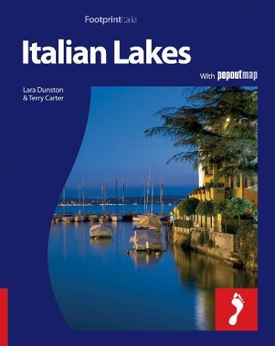 Footprint Italian Lakes: With Popout Map (Footprint Destination Guides)