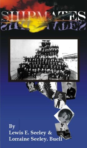 Read Online Shipmates : A Personal Journal Aboard a World War II Destroyer (U.S.S. Rown DD 405)-2nd edition PDF