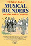 Musical Blunders, Fritz Spiegl, 1861050755