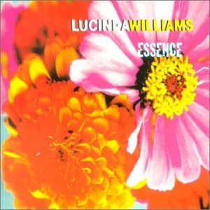 Essence (US Import) - Lucinda Williams: Amazon.de: Musik