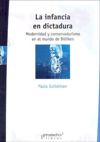 Read Online La Infancia En Dictadura (Spanish Edition) PDF
