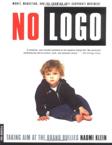 Image of No Logo: Taking Aim at the Brand Bullies