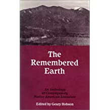 The Remembered Earth: An Anthology of Contemporary Native American Literature