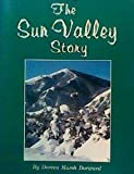 The Sun Valley Story, D. M. Dorward, 0961572922