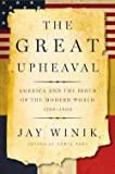 img - for Jay Winik: The Great Upheaval : America and the Birth of the Modern World, 1788-1800 (Hardcover); 2007 Edition book / textbook / text book