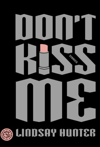 Image of Don't Kiss Me: Stories
