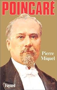 Poincaré par Pierre Miquel