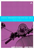 Cocoa Programming for Mac OS X, 4th Edition