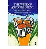 Image of [(The Wine of Astonishment )] [Author: Earl Lovelace] [Dec-1986]