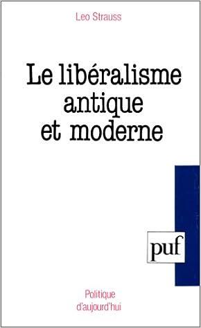 Ebook pour dot net téléchargement gratuit Le libéralisme antique et moderne PDF RTF DJVU by Leo Strauss
