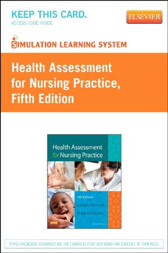 Simulation Learning System for Health Assessment for Nursing Practice (Retail Access Card)