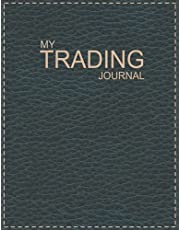 Trading Journal Log Book: day trading log & investing journal, 120 Pages, For Stock Market Traders and Investors - Journal Gift