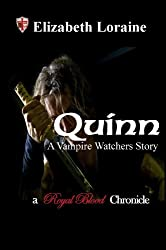 Quinn, a Vampire Watcher's Story (Royal Blood Chronicles)