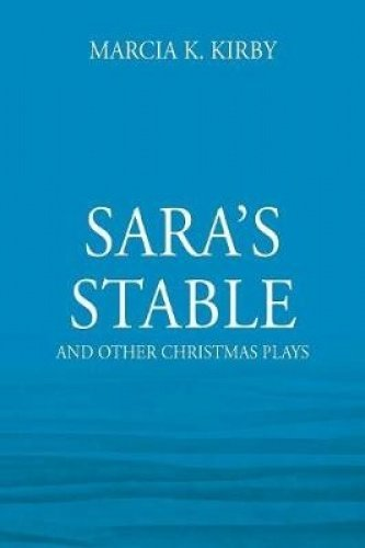 Sara's Stable: And Other Christmas Plays