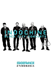Indochine: Black City Concerts