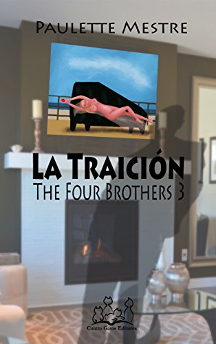 La Traición (The Four Brothers nº 3) (Spanish Edition) by [Mestre