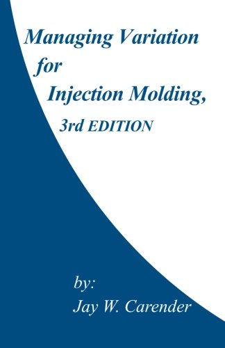 Managing Variation for Injection Molding, 3rd Edition for sale  Delivered anywhere in USA