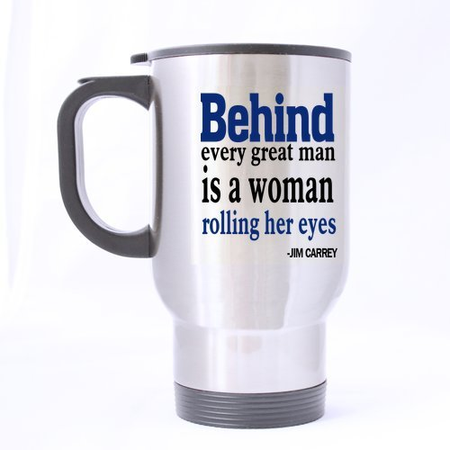 Top Funny Wedding Anniversary Gift Cup - Behind Every Successful Man is a woman rolling her eyes Mug - 100% Stainless Steel Material Travel Mugs - 14oz sizes