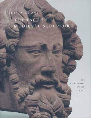 Medieval Sculpture - Set in Stone: The Face in Medieval Sculpture (Metropolitan Museum of Art)