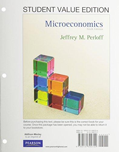 Microeconomics, Student Value Edition (6th Edition)