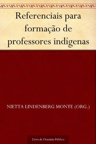Referenciais para formação de professores indígenas