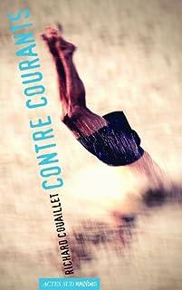 Contre courants, Couaillet, Richard