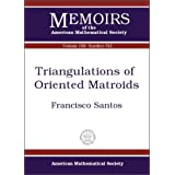 Triangulations of Oriented Matroids