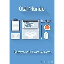 Olá Mundo: PHP para Iniciantes