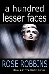 A Hundred Lesser Faces (The Carlin Series Book 2)