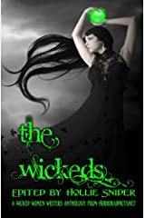 The Wickeds: A Wicked Women Writers Anthology Paperback