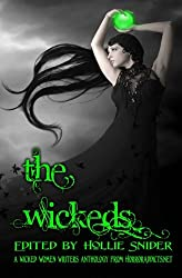 The Wickeds: A Wicked Women Writers Anthology