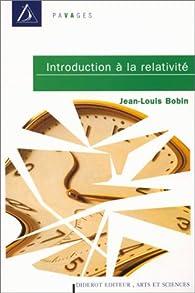 Introductionà la relativité: Jean-Louis Bobin par Jean-Louis Bobin