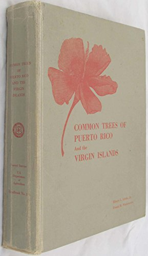 Common Trees of Puerto Rico and the Virgin Islands; Agriculture Handbook No. 249