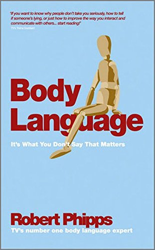Body Language: It's What You Don't Say That Matters by Capstone