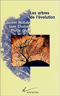 Les arbres de l'évolution par Laurent Nottale