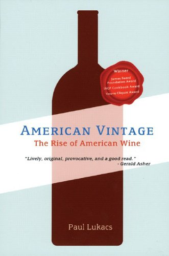 American Vintage: The Rise of American Wine