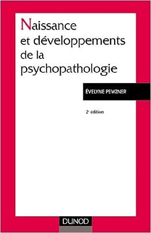 Livre gratuits Naissance et développements de la psychopathologie pdf epub