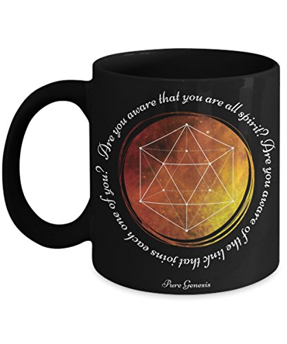 Are you aware that you are all Spirit? Are you aware of the link that joins each one of you? Spiritual meditation yoga gift mug by Pure Genesis black coffee cup