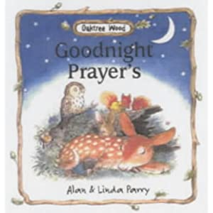 Goodnight Prayers Oaktree Wood Series Alan Parry and Linda Parry