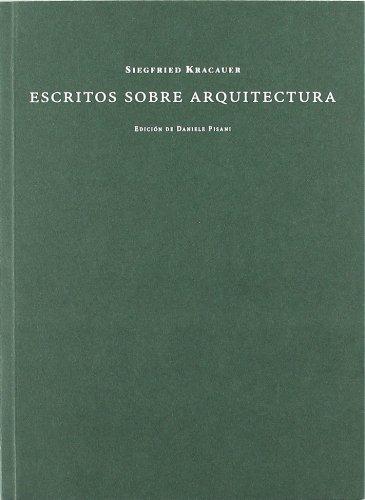 Descargar Libro Escritos Sobre Arquitectura Siegfried Kracauer