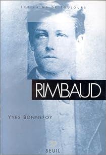 Rimbaud par Bonnefoy