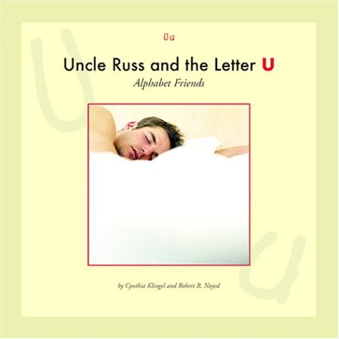 Uncle Russ and the Letter U (Alphabet Friends) ebook