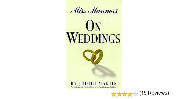 Miss Manners on Weddings: Judith Martin: 9780609604311: Amazon.com ...