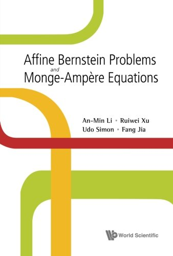 Read Online Affine Bernstein Problems And Monge-Ampere Equations ebook