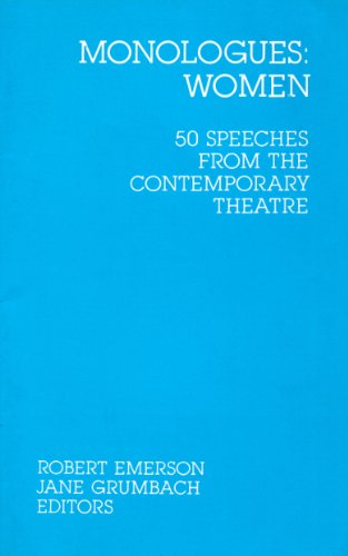 Monologues Women: 50 Speeches from the Contemporary Theatre (v. 1)