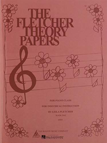 FLETCHER THEORY PAPERS       PIANO/BOOK 1 - Fletcher Piano