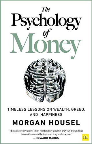Book Cover: The Psychology of Money: Timeless lessons on wealth, greed, and happiness