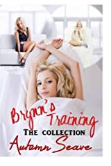 Brynn's Training - The Collection Paperback