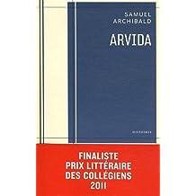 Arvida ,by Archibald, Samuel ( 2011 ) Paperback